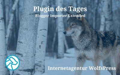 Plugin des Tages: Blogger Importer Extended