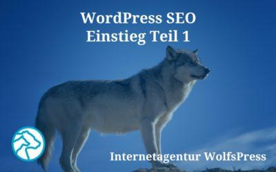 WordPress SEO – Ein Einstieg Teil 1